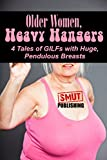 Whether sagging onto your chest while she's riding or pooled in your lap while she's sucking, there's something incredibly sexy about a busty older woman's heavy hanging breasts.OLD LADIES, HEAVY HANGERS (16,500 words) contains four hot tales previou...