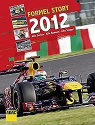 Formel Story 2012: Alle Serien. Alle Rennen. Alle Sieger