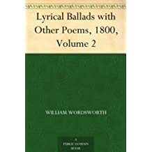 Lyrical Ballads with Other Poems, 1800, Volume 2 (English Edition)