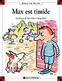 Max est timide