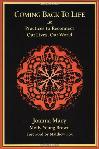 coming-back-to-life-practices-to-reconnect-our-lives-our-world