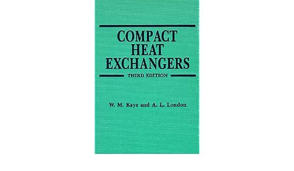 Compact heat exchangers amazon wm kays al london compact heat exchangers amazon wm kays al london 9781575240602 books fandeluxe Image collections