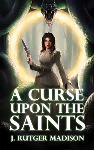 ebook: A Curse upon the Saints (B00PBUEIMU)