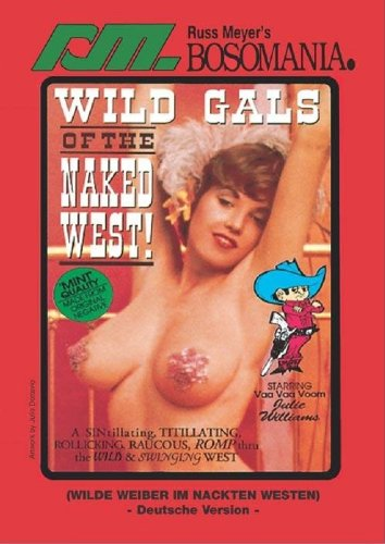 Russ Meyer: Wilde Weiber im nackten Westen