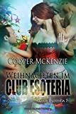 Weihnachten im Club Esoteria