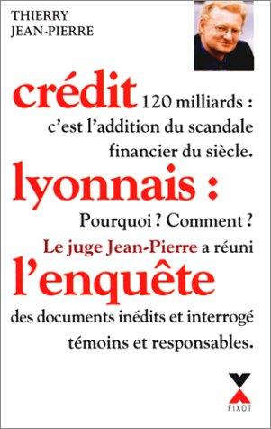 credit-lyonnais-lenquete