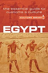 Egypt - Culture Smart!: the essential guide to customs & culture by Jailan Zayan (2007-01-02)