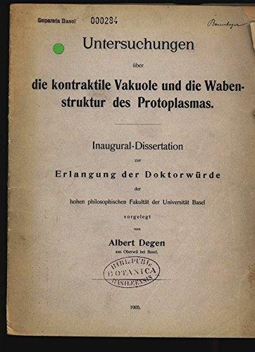 Untersuchungen uber die kontraktile Vakuole und die Wabenstruktur des Protoplasmas.