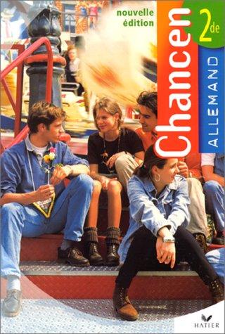ALLEMAND 2NDE CHANCEN. Edition 1999 par Collectif