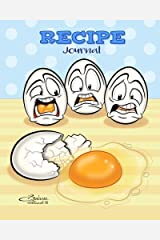 Recipe Journal: Cracked Egg - Blank Cookbook - 100 Recipes - 8x10 inches by Barbara Pelizzoli (2016-01-31) Paperback