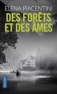 Des forêts et des âmes par Elena Piacentini