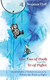 Winnie-the-Pooh: The Tao of Pooh & the Te of Piglet (Wisdom of Pooh)