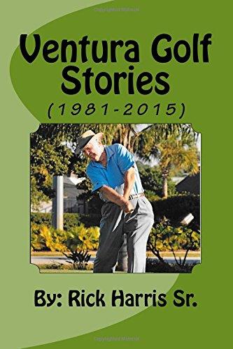 Ventura Golf Stories (1981-2015) por Rick Harris Sr