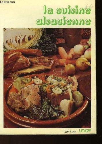 La Cuisine alsacienne par Tony Schneider, Jean-Louis Schneider, Danièle Brison, Tomi Ungerer