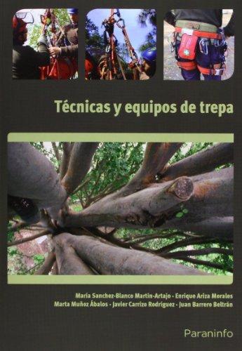 Técnicas y equipos de trepa (Cp - Certificado Profesionalidad) por JUAN BARRERO BELTRÁN