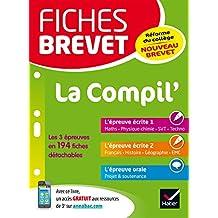 Fiches brevet La Compil' du brevet : fiches de révision en français, histoire-géographie, EMC