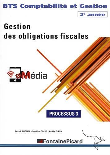 BTS Comptabilit et Gestion 2e anne Gestion des obligations fiscales : Processus 3