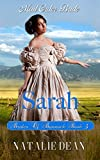 Sarah: Mail Order Bride (Brides of Bannack Book 3)