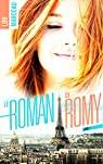 Le roman de Romy, tome 1 par Marceau