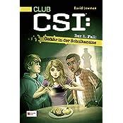 CLUB CSI: Der 1. Fall: Gefahr in der Schulkantine