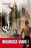 Le cas Jack Spark-Printemps humain