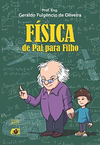 Física: de pai para filho (Portuguese Edition) por Geraldo Fulgêncio