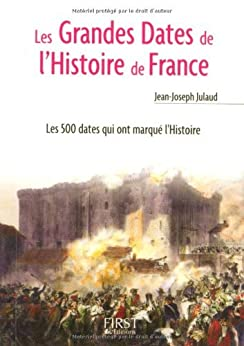 Les Grandes Dates de l'Histoire de France par [Julaud, Jean-Joseph]