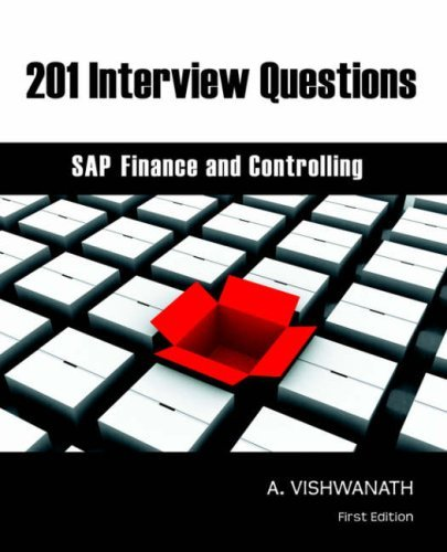 201 Interview Questions - SAP Finance and Controlling by A. Vishwanath (2006-08-05)
