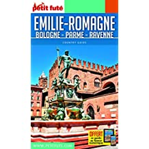 Petit Futé Emilie-Romagne : Bologne - Parme - Ravenne