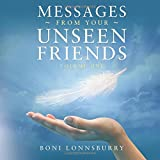 Messages From Your Unseen Friends: Volume I