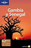 Gambia y Senegal 2 (Guías de País Lonely Planet)