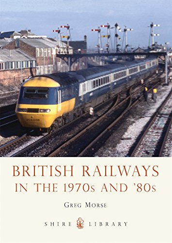 british-railways-in-the-1970s-and-80s-shire-library