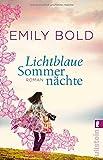 Lichtblaue Sommernächte:... von Emily Bold
