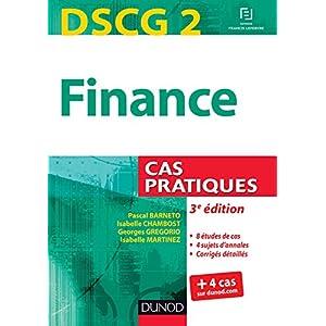 DSCG 2 – Finance – 3e édition : Cas pratiques (DSCG 2 – Finance – DSCG 2 t. 1)