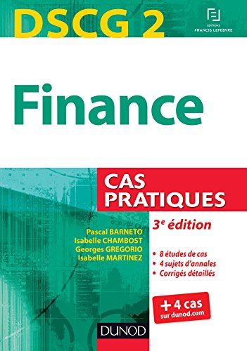 DSCG 2 Finance : Cas pratiques par Pascal Barneto, Isabelle Chambost, Georges Gregorio, Isabelle Martinez
