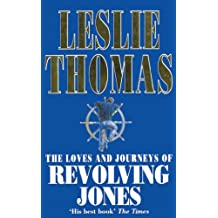 The Loves And Journeys Of Revolving Jones