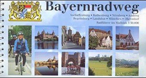 Bayernradweg: Aschaffenburg, Rothenburg, Nürnberg, Amberg, Regensburg, Landshut, München, Oberstdorf