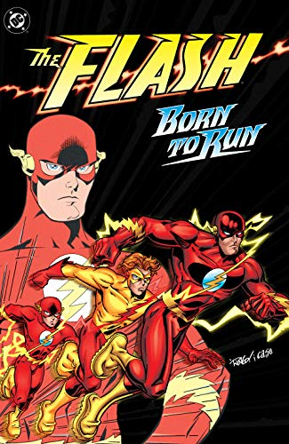 The Flash: Born to Run (The Flash (1987-2009)) (English Edition ...