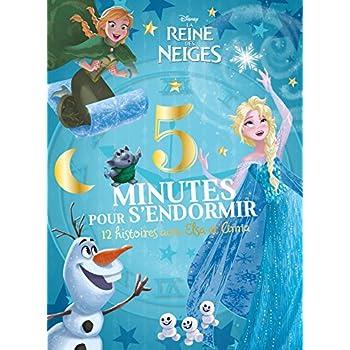 LA REINE DES NEIGES - 5 Minutes pour S'endormir - 12 Histoires avec Elsa et Anna - Disney