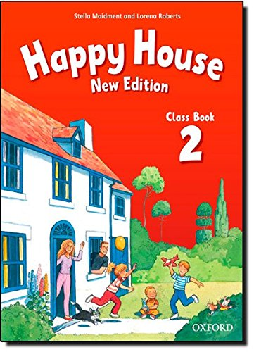 Happy House 2: Class Book (Happy Second Edition) - 9780194730259
