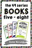 The 49 Series: Books 5 - 8 (The 49... Series)