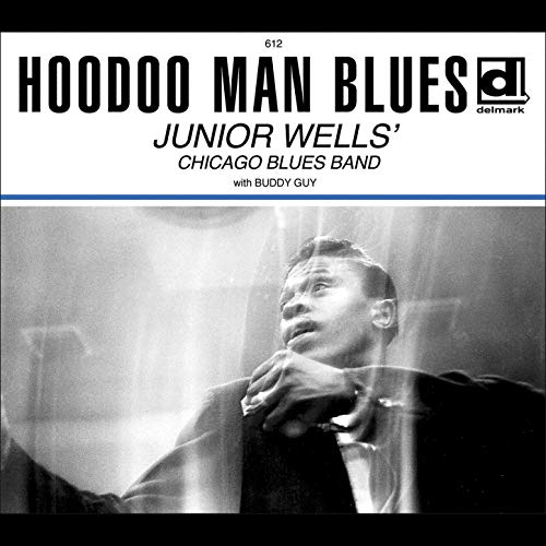 Hoodoo Man Blues (Deluxe Edition)