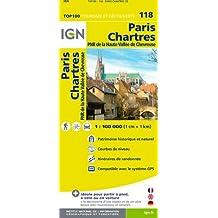 IGN 1 : 100 000 Paris - Chartres: Patrimoine historique et naturel / Courbes de niveau / Routes et chemins / Itinéraires de randonnée / Compatible GPS