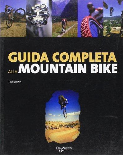 Guida completa alla mountain bike por aa.vv.