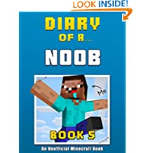 Diary of a Noob: Book 5 [an unofficial Minecraft book] (Crafty Tales 72)