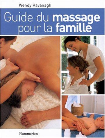 Guide du massage pour la famille