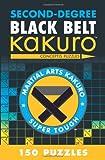 Second-Degree Black Belt Kakuro (Second-Degree Kakuro)