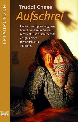 Buchseite und Rezensionen zu 'Aufschrei' von Truddi Chase