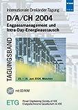 D/A/CH 2004. Internationale Dreiländer-Tagung Engpassmanagement und Intra-Day-Energieaustausch,