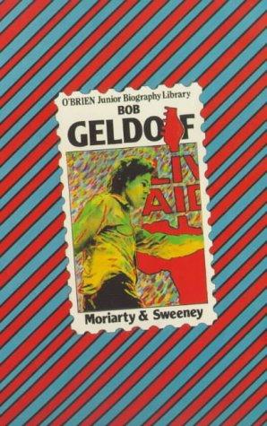 Bob Geldof (O'Brien Junior Biography Library, No 4)